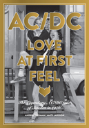 AC/DC Love at First Feel - The legendary AC/DC tour of Sweden in 1976