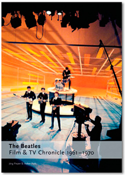 The Beatles - Film & TV Chronicle 1961-1970