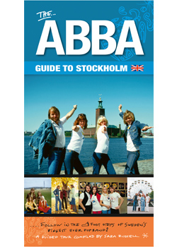 The ABBA Guide to Stockholm