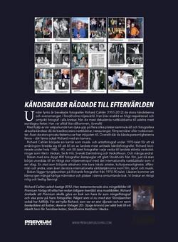 RICHARD CAHLÉN - Ett liv med kändisar i fokus. Legendarisk mingelfotograf i Stockholms nöjesvärld