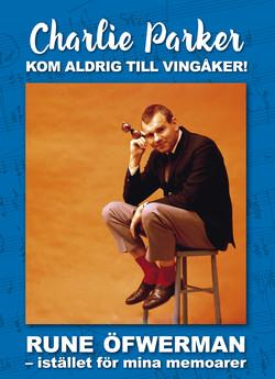 CHARLIE PARKER KOM ALDRIG TILL VINGÅKER! - pressinfo