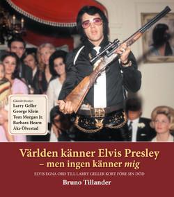 Världen känner Elvis Presley -  Press info