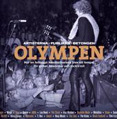 OLYMPEN – artisterna, publiken, betongen (Slutsåld)