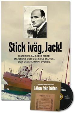 Stick iväg, Jack! Historien om Radio Nord